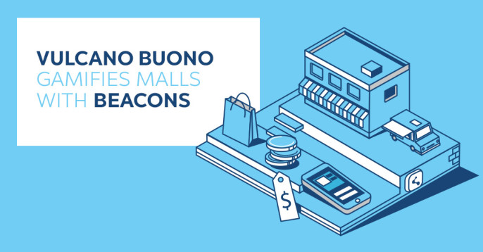 Vulcano Buono Gamifies Malls with Beacons