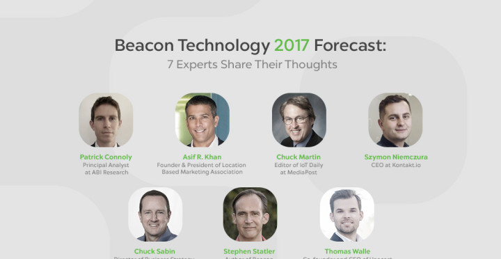 Beacon Technology 2017 Forecast: 7 Experts Share Their Thoughts