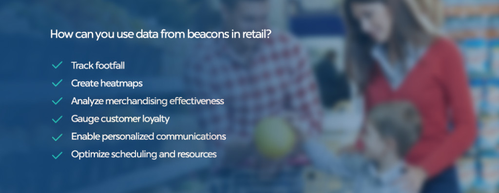 Here's our favorite ways to leverage beacon data in retail