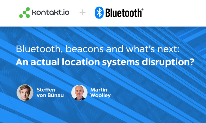 Bluetooth SIG + Kontakt.io Webinar: Actual Location Systems Disruption