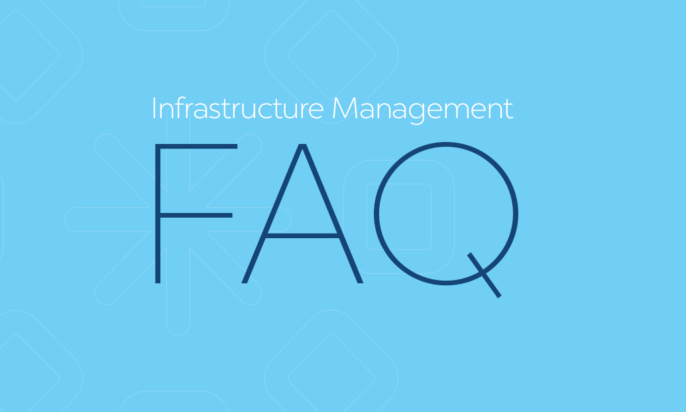 Infrastructure Management FAQ