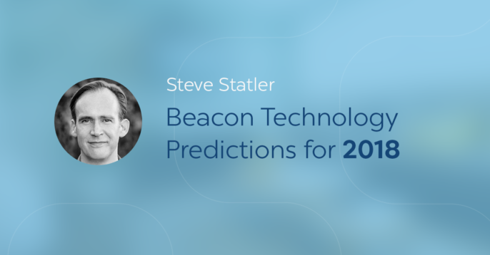 Steve Statler Shares Beacon Technology Predictions for 2018